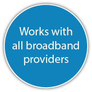 Works with all broadband providers